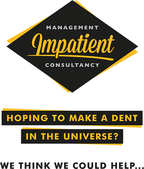 Impatient Management and Consultancy